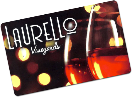 Laurello Vineyards Gift Card