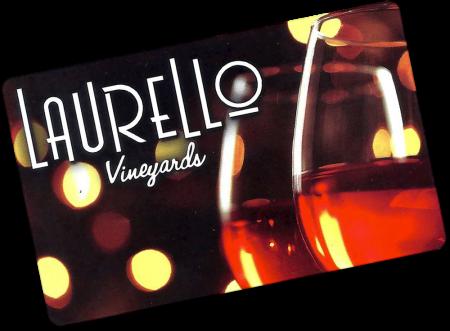 Laurello Vineyards Gift Card