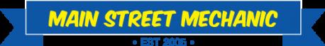 Main Street Mechanic, Established 2005